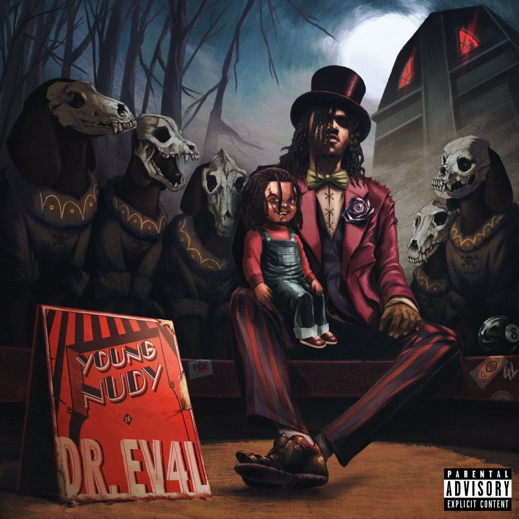 """Album cover for Young Nudy's """"DR. EV4L"""""""